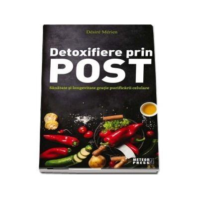Postul și detoxifierea