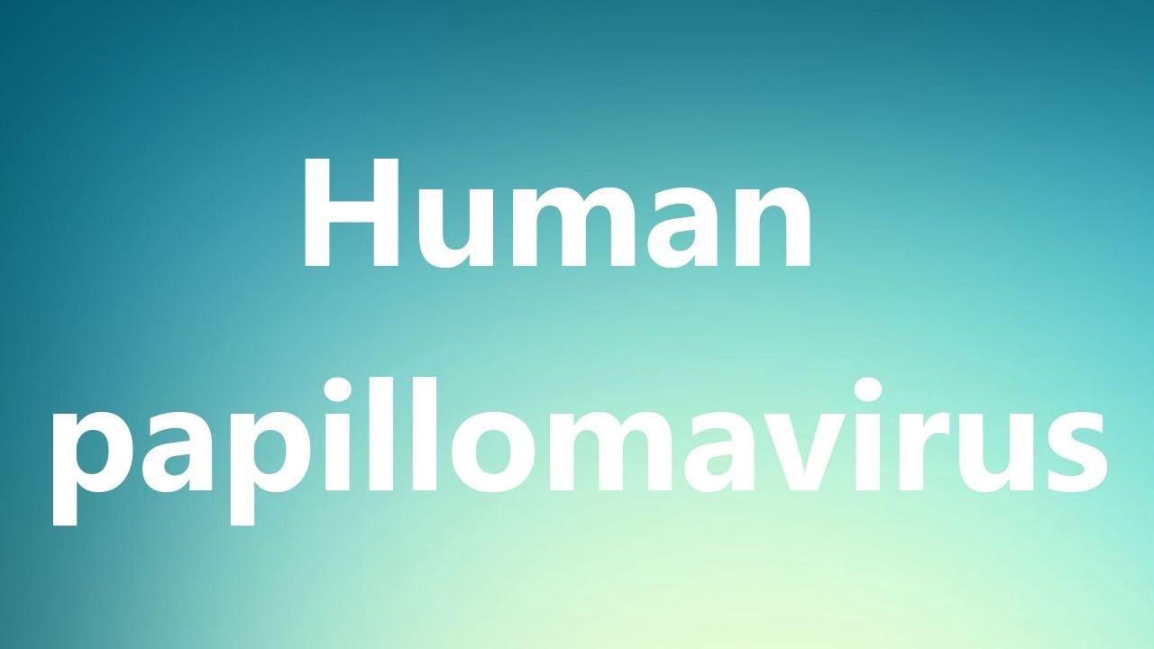 human papillomavirus infection pronunciation