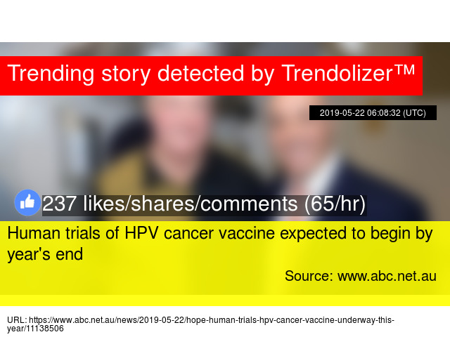 human trials of hpv cancer vaccine expected to begin by years end